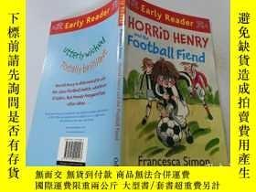 二手書博民逛書店Horrid罕見Henry and the Football Fiend:可怕的亨利和足球惡魔Y200392