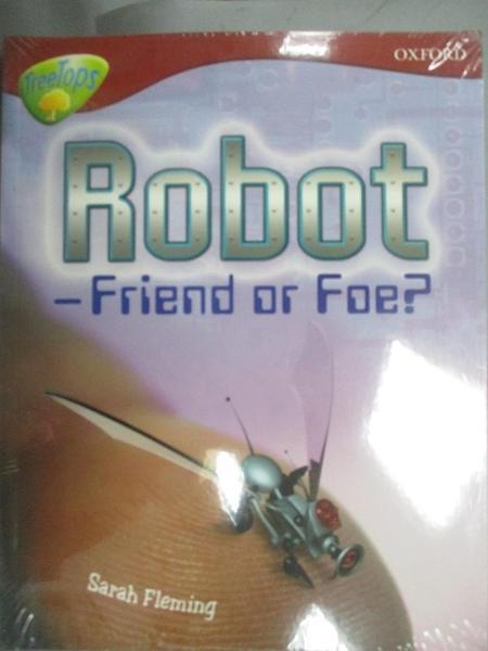 【書寶二手書T6/語言學習_EOG】Oxford Reading Tree: Level 15_Robot-Friend or foe?_6本合售