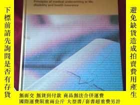 二手書博民逛書店罕見Principles,of,medical,underwriting,in,life,disability,a