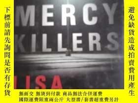 二手書博民逛書店the罕見mercy killers 仁慈殺手【精裝】英文版Y1