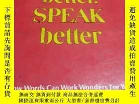 二手書博民逛書店WRITE罕見better SPEAK betterY452422 READER S DIGEST 不祥