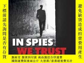二手書博民逛書店In罕見Spies We Trust: The Story Of