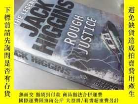 二手書博民逛書店Rough罕見Justice【36開 英文原版】(粗暴的司法)Y16472 Jack Higgins(傑克·希