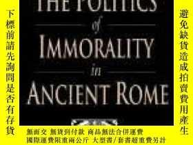 二手書博民逛書店The罕見Politics Of Immorality In Ancient RomeY256260 Cath