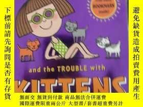 二手書博民逛書店罕見二手全外文 Daisy and the Trouble with Kittens [With B...Y2