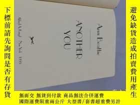 二手書博民逛書店英文原版罕見ANN BEATTIE:ANOTHER YOU 安·比蒂长篇小说集 毛边本(无书衣)Y246305