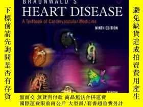 二手書博民逛書店Braunwald s罕見Heart Disease-布勞沃德心臟病Y436638 Robert O. Bon