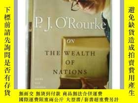 二手書博民逛書店P.J.罕見OROURKE On the Wealth of N