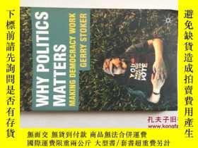 二手書博民逛書店why罕見politics matters(小16開)Y1714