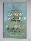 【書寶二手書T3/原文小說_IGJ】The Member Of The Wedding_McCullers, Carso