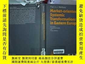 二手書博民逛書店Market-oriented罕見Systemic Transformations in Eastern Euro
