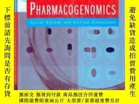 二手書博民逛書店Pharmacogenomics:罕見Social, Ethic