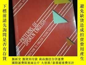 二手書博民逛書店Patterns罕見of Spoken English An Introduction to phonetics奇