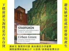 二手書博民逛書店Stadtgrun罕見  Urban GreenY343753