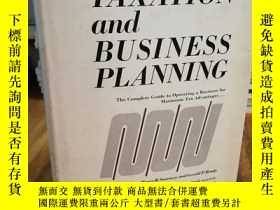 二手書博民逛書店TAXATION罕見AND BUSINESS PLANNING