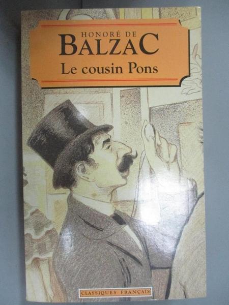 【書寶二手書T6/原文小說_CLT】Le cousin Pons_Honoré de Balzac.