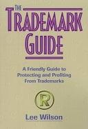 二手書博民逛書店 《The Trademark Guide》 R2Y ISBN:1880559811