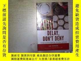二手書博民逛書店DELAY罕見DON T DENY 未開封Y203004