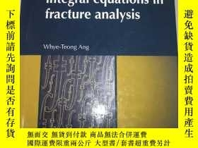 二手書博民逛書店Hypersingular罕見integral equations in fracture analysis 斷裂