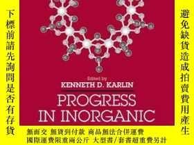 二手書博民逛書店Progress罕見in Inorganic Chemistry, Volume 59Y410016 Kenn