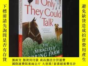 二手書博民逛書店If罕見Only They Could Talk: The Mi