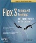 二手書博民逛書店 《Flex 3 Component Solutions》 R2Y ISBN:1430215984│JackHerrington