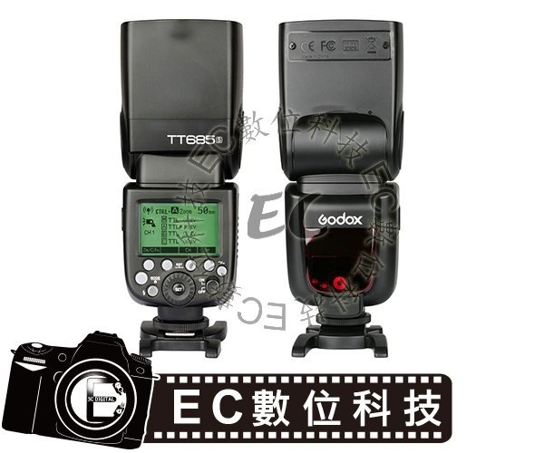 【EC數位】Godox 神牛 TT685S Sony TTL 閃光燈 2.4G GN60 機頂閃 高速同步