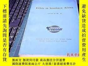 二手書博民逛書店CRISIS罕見IN SOUTHERN AFRICA15935