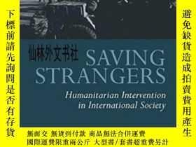 二手書博民逛書店【罕見】2003年出版 Saving Strangers: Hu