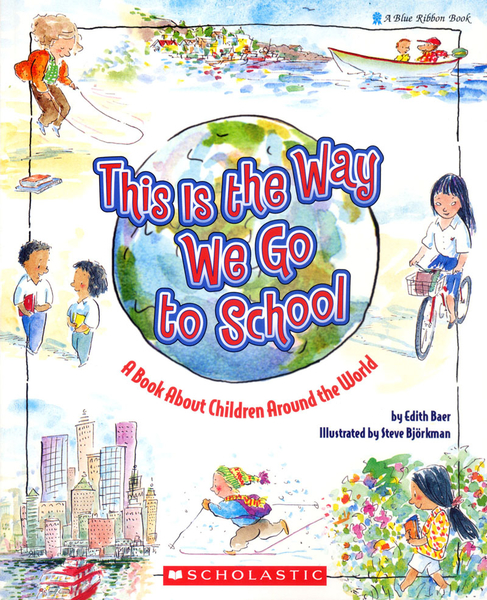 【麥克書店】THIS IS THE WAY WE GO TO SCHOOL/ 平裝繪本《主題: 上學去 Goes to School》