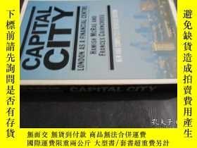 二手書博民逛書店Capital罕見city: London as a finan