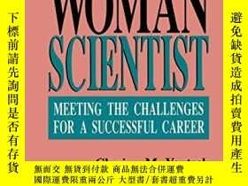 二手書博民逛書店The罕見Woman ScientistY364682 Clarice M. Yentsch Springer