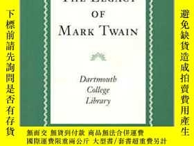 二手書博民逛書店The罕見Legacy of Mark Twain: An Ex