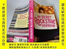 二手書博民逛書店My罕見Secret Rockstar Boyfriend:我的秘密搖滾明星男友Y200392