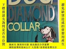 二手書博民逛書店英文原版罕見The Dog In The Diamond Collar (Tiger Series) 鉆石領子裏的