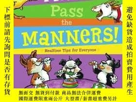 二手書博民逛書店Please罕見Pass the Manners!Y362136 Lola Schaefer Lol... L