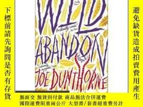 二手書博民逛書店Wild罕見Abandon 英文原版小說Y23200 JoeDu