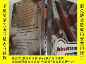 二手書博民逛書店by罕見Royal command 皇家命令Y200392