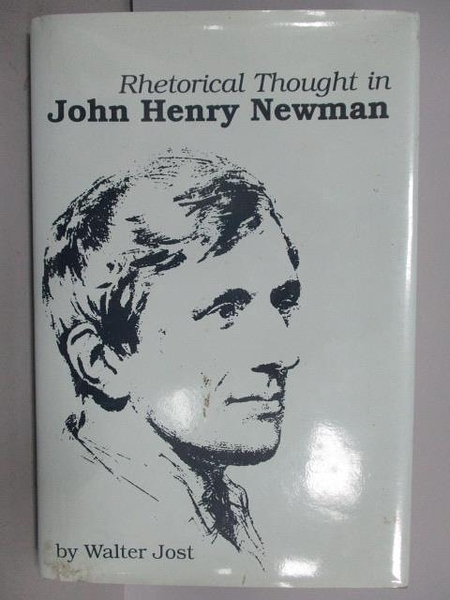 【書寶二手書T5/原文書_QFF】Rhetorical Thought in John Henry Newman