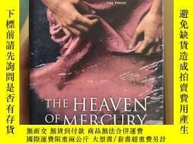 二手書博民逛書店The罕見Heaven of MercuryY304424 Br