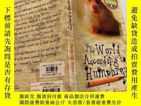 二手書博民逛書店the罕見world according to humphrey 漢弗萊的世界Y200392 不祥
