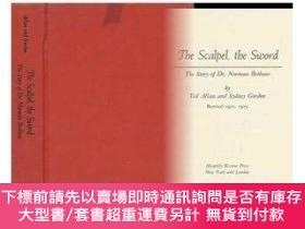 二手書博民逛書店The罕見Scalpel And The SwordY255174 Ted Allan Monthly Rev