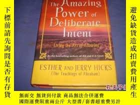二手書博民逛書店The罕見Amazing Power of Del iberate Intent:Living the Art o
