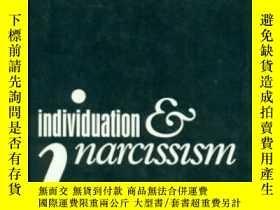 二手書博民逛書店Individuation罕見And Narcissism-個性化與自戀Y436638 Mario Jacob