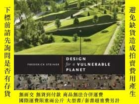 二手書博民逛書店Design罕見For A Vulnerable Planet