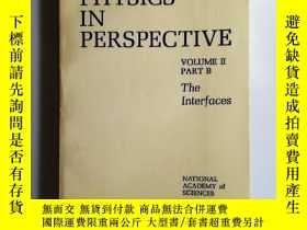 二手書博民逛書店PHYSICS罕見IN PERSPECTIVE Volume Ⅱ Part B物理學透視(關於美國物理學的調查分析