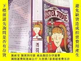 二手書博民逛書店My罕見Sister Jodie: 我妹妹 喬.迪、Y200392