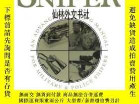 二手書博民逛書店【罕見】1993年出版 The Ultimate SniperY27248 John L. Plaster P