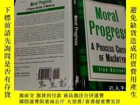 二手書博民逛書店原版英法德意等外文罕見MORAL PROGRESS A Proc