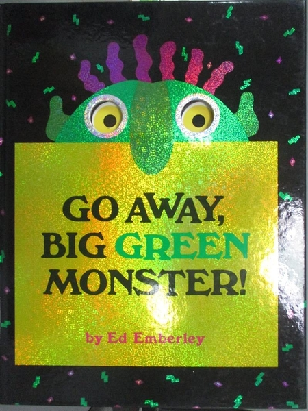 【書寶二手書T9/少年童書_KGR】Go away, big green monster!_Emberley, Ed